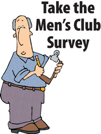 Click here for the Men's Club Survey